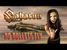 Embedded thumbnail for Sabaton – No Bullets Fly