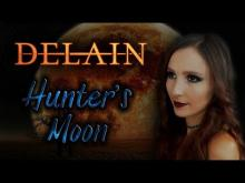 Embedded thumbnail for DELAIN – Hunter's Moon [Cover by ANAHATA]