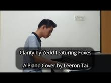 Embedded thumbnail for Zedd featuring Foxes - Clarity | Piano Cover (Improvised) by Leeron Tai