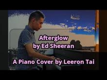 Embedded thumbnail for Ed Sheeran - Afterglow | Piano Cover (Improvised/Reharmonized) by Leeron Tai